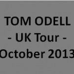 Tom Odell – UK Tour 2013