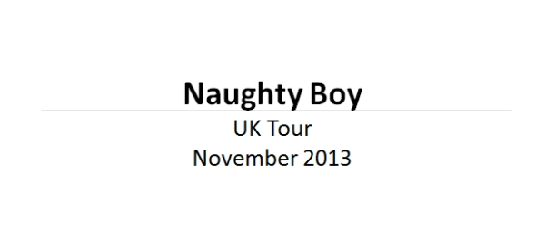 Naughty Boy Concerts Tour Tickets